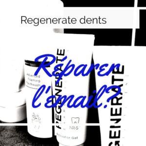 Regenerate est il efficace ? Quel avis sur dentifrice expert, sérum et bain de bouche ?